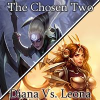 The Chosen Two: Diana Vs. Leona