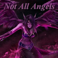 Not All Angels
